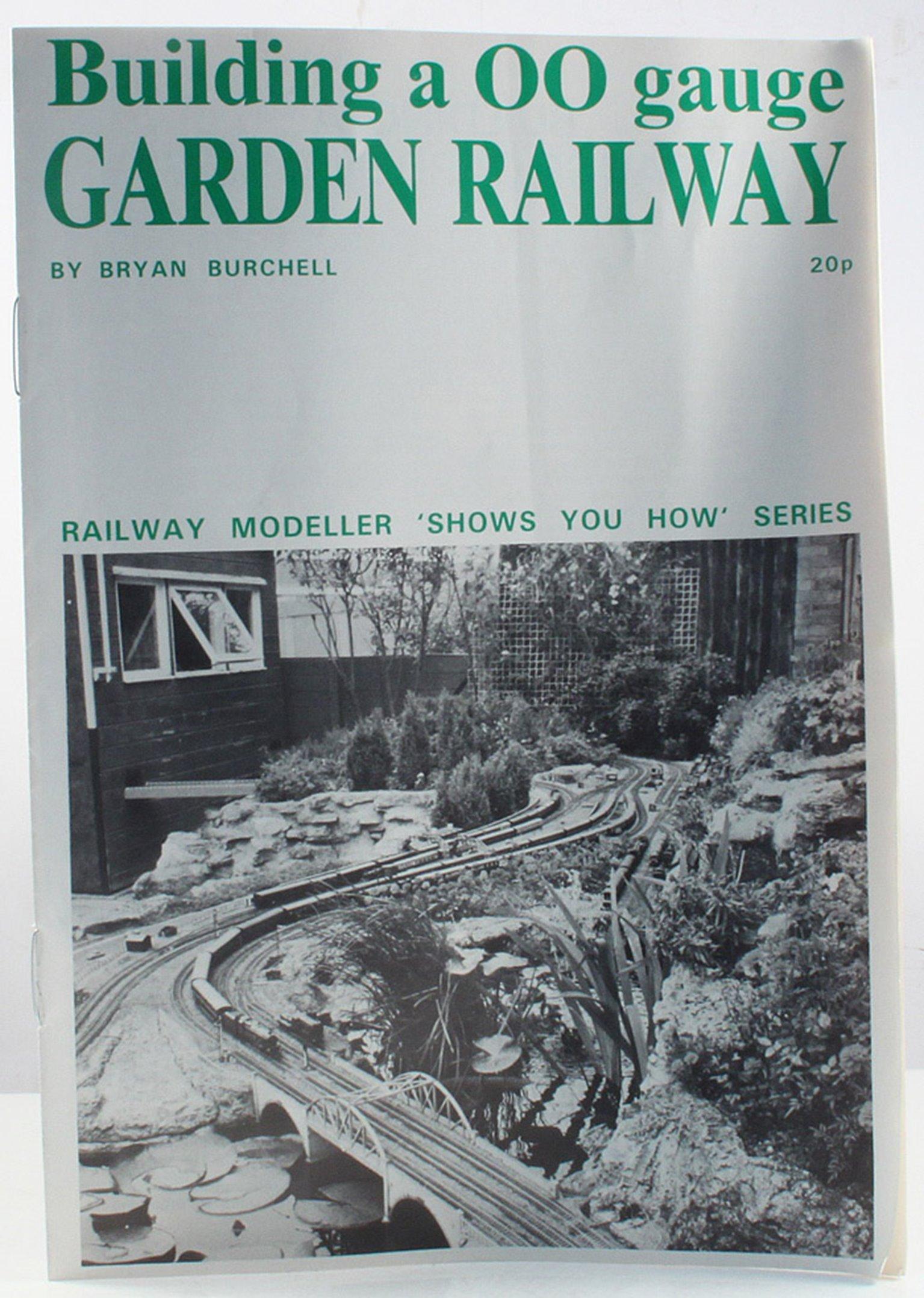 """""""Show you How No 8"""" Building a OO Gauge Garden Railway Booklet"""
