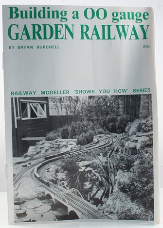 """Show you How No 8"" Building a OO Gauge Garden Railway Booklet"