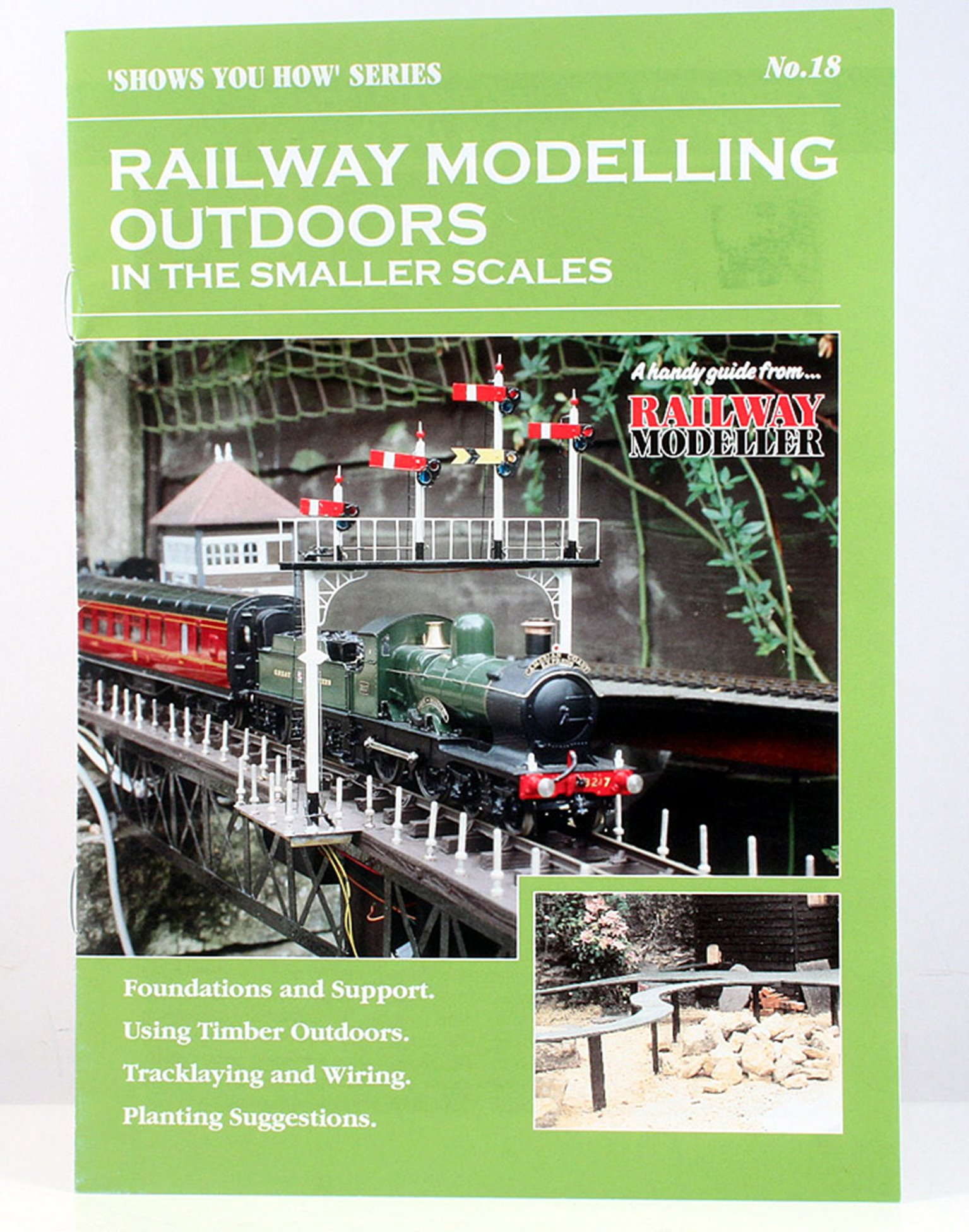 """""""Shows You How"""" Series - Railway Modelling Outdoors in the Smaller Scales"""