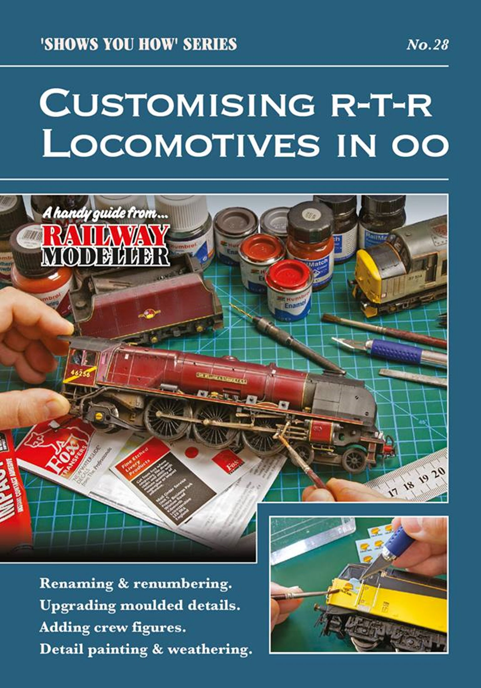 """""""Shows You How"""" Series - Customing Ready To Run Locomotives in OO"""